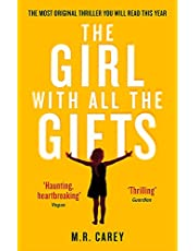 The Girl With All The Gifts: The most original thriller you will read this year