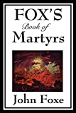 img - for Fox's Book of Martyrs book / textbook / text book