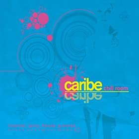 Amazon.com: Caribe Chill Room: Various artists: MP3 Downloads