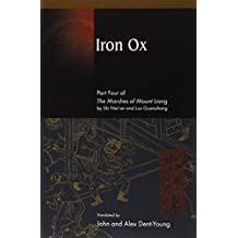 Iron Ox: Part Four of The Marshes of Mount Liang