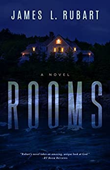 Rooms: a novel by [Rubart, James L.]