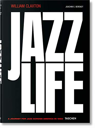 William Claxton. Jazzlife (Multilingual Edition)
