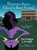 Demons Are a Ghoul's Best Friend, Victoria Laurie, 1410407772