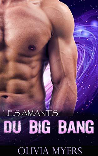 Les amants du Big Bang (French Edition)