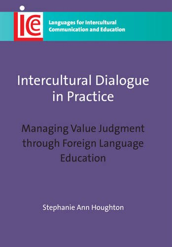 Intercultural Dialogue in Practice: Managing Value Judgment through Foreign Language Education (Languages for Intercultu