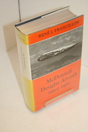 McDonnell Douglas Aircraft Since 1920