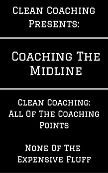Coaching the Midline