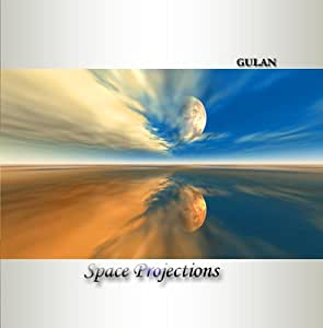 Gulan - Space Projections. Ambient & Space music