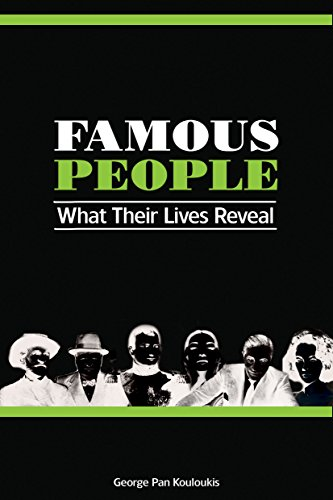 Book: Famous People - What Their Lives Reveal by George Pan Kouloukis