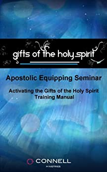 Activating the Gifts of the Spirit (Manual, 5 Videos, Transcripts) by [Connell, Mike]