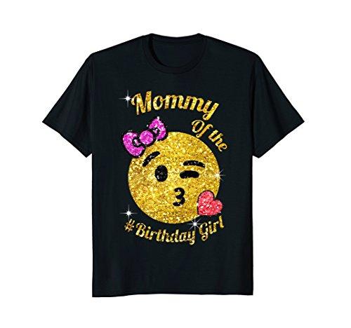 Emoji mommy Of The Birthday Girl shirt