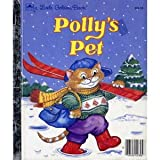 Polly's Pet, Lucille Hammond, 0307602370
