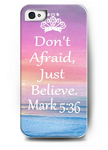 IPhone 4S Case OUO Hard Back Plastic Case With Creative Design Don't Afraid, Just Believe By Mark 5:36