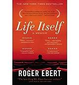 [ LIFE ITSELF A MEMOIR BY EBERT, ROGER](AUTHOR)PAPERBACK