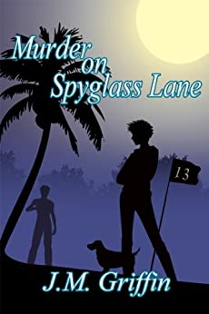 Murder on Spyglass Lane (The Sarah McDougall series Book 1) by [Griffin, J.M.]
