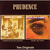 Tomorrow May Be Vanished/Drunk By Prudence (0001-01-01)