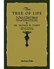 The Tree of Life: An Expose of Physical Regenesis