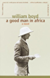 A Good Man in Africa: A Novel (Vintage International)