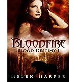 download ebook by harper, helen ( author ) [ bloodfire (cd) (blood destiny #1) by harper, helen ( author ) may - 30- 2014 ( compact disc )  ] pdf epub