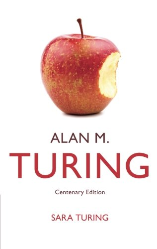 Alan M  Turing  Centenary Edition