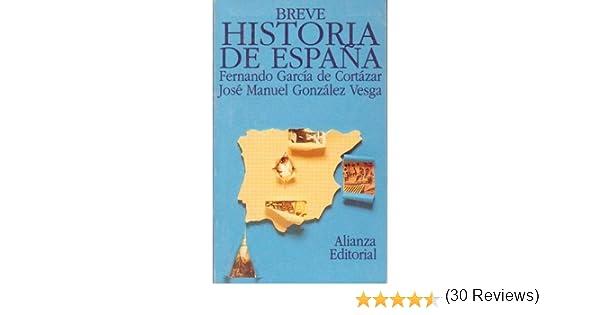 Breve historia de España: Amazon.es: de Cortázar, Fernando García ...