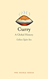Curry: A Global History (Edible)