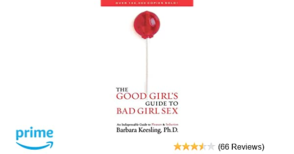 Consider, that girl s guide to bad girl sex speaking
