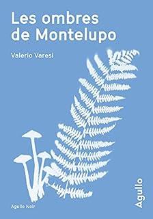 Les ombres de Montelupo, Varesi, Valerio