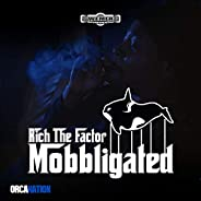 Mobbligated [Explicit]