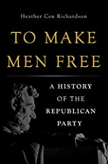 A distinguished American historian traces the paradoxical evolution of the Republican Party—founded to give the poor equal opportunity, but too often aligned with the country's elites.