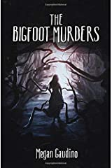 The Bigfoot Murders Paperback