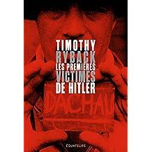 Les premières victimes de Hitler (En quête de justice) (French Edition)