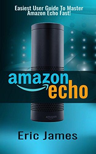 Amazon Echo Easiest Master Manual ebook product image