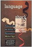 Language Shock, Michael Agar, 0688123996