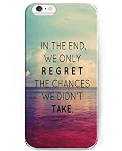 Angel case Elegent Cases with Beautiful Life Quotes for iPhone 6 Plus Case (5.5 Inch) - In the End, We Only Regret the Chances We Didn't Take