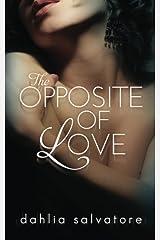The Opposite of Love Paperback