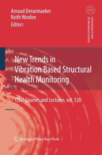 New Trends in Vibration Based Structural Health Monitoring (CISM International Centre for Mechanical Sciences)