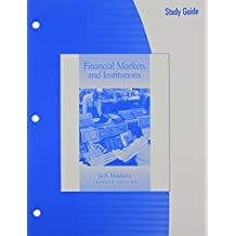 Study Guide for Madura's Financial Markets and Institutions, 7th by Jeff Madura (2005-01-19)