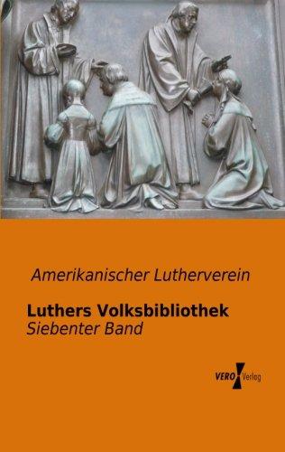 Luthers Volksbibliothek: Siebenter Band (Volume 7) (German Edition) pdf