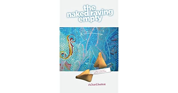 The Naked Raving Empty
