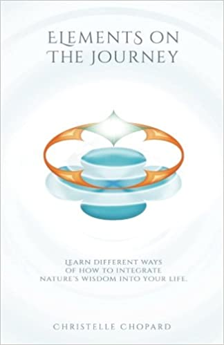 Elements on the Journey: A holistic approach in self and