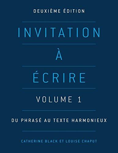 Invitation à écrire, deuxième édition (Volume 1)
