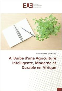 A l'Aube d'une Agriculture Intelligente, Moderne et Durable en Afrique