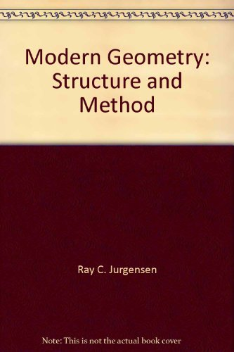 Modern Geometry, Structure and Method -  Houghton Mifflin Company