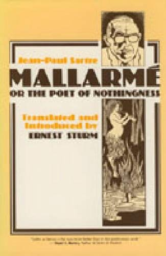 Mallarme: Or the Poet of Nothingness