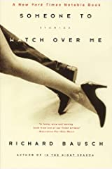 Someone to Watch Over Me: Stories By Kindle Edition