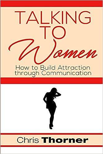 How to start talking to women