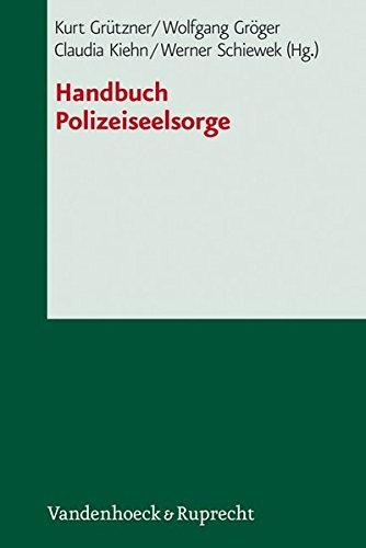 Handbuch Polizeiseelsorge (Das Brennt Mir Auf Der Seele)