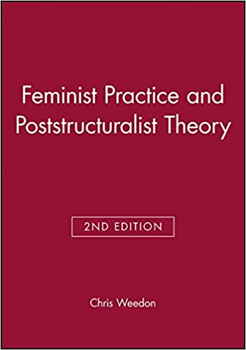 feminist practice and poststructuralist theory
