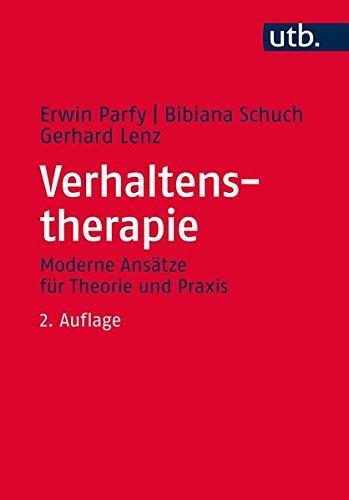 Verhaltenstherapie: Moderne Ansätze für Theorie und Praxis